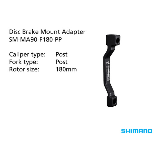 SM-MA90-F180-PP ADAPTER 180mm CALIPER: POST FRAME/FORK MOUNT: POST